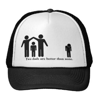 Two Dads Are Better Than None Mesh Hat