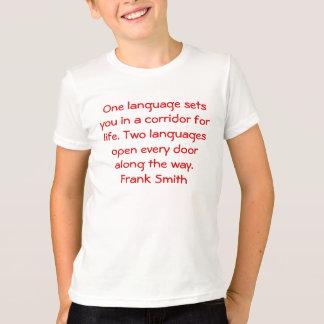 Two Languages Open Every Door T-Shirt