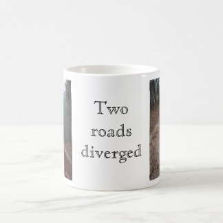 Two roads diverged coffee mugs