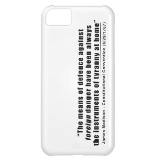 Tyranny at Home by James Madison iPhone 5C Case