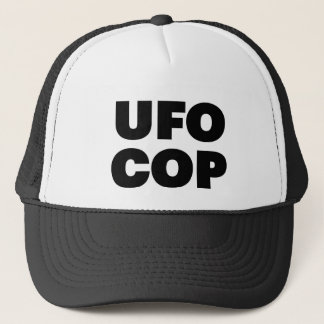 UFO COP fun slogan trucker hat