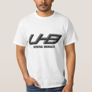 UHB General Manager T-Shirt