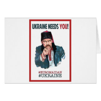 Ukraine Needs You! - Support Euromaidan Card