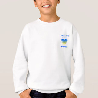 Ukrainians are a Work of Heart!~Youth sweatshirt