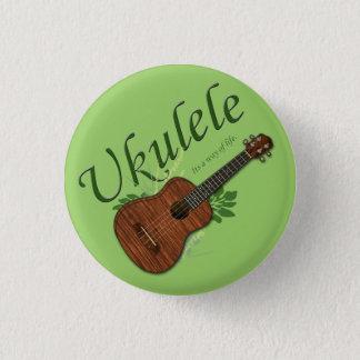 Ukulele-Its a way of life Small Button