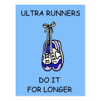 Ultra Runners do it for longer. Postcard