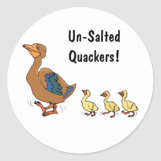 Un-Salted Quackers! Stickers