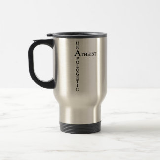 Unapologetic Atheist Stainless Steel Travel Mug