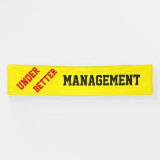 Under Better Management Banner