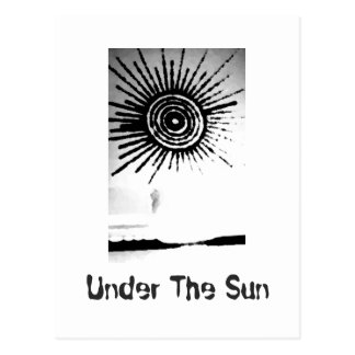 Under The Sun - a black and white postcard. Postcard