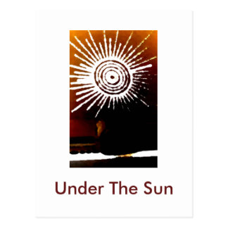 Under The Sun postcard. Postcard