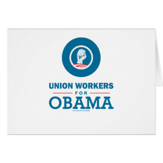 Union Workers for Obama Card