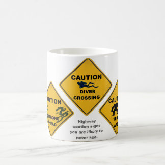 Unlikely Hwy Caution signs Mug