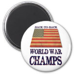 USA Undisputed back to back world war champions Fridge Magnet