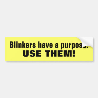 Use car blinkers statement bumpersticker bumper sticker