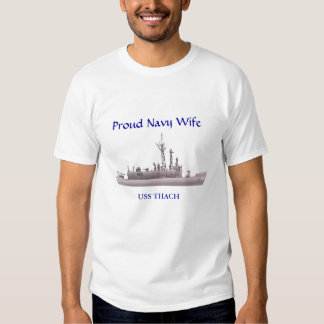 USS THACH Proud Navy Wife Tee Shirts