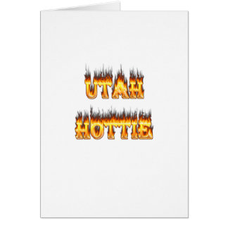 Utah hottie fire and flames card