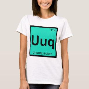 uuq ununquadium chemistry periodic table symbol t shirt - Periodic Table Symbol Ununquadium