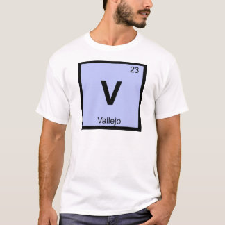 V - Vallejo California Chemistry Periodic Table T-Shirt
