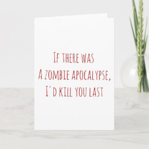 Valentine's Day card if ther was a zombie