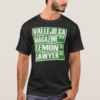 Vallejo,Ca (Magazine St, Lemon St, Sawyer St) -Tee T-Shirt