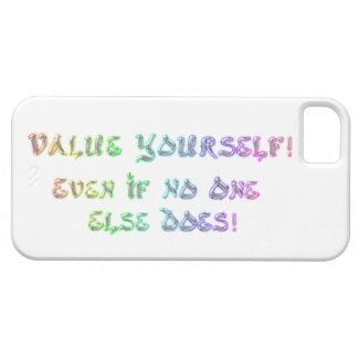 Value Yourself cell case. Case For The iPhone 5