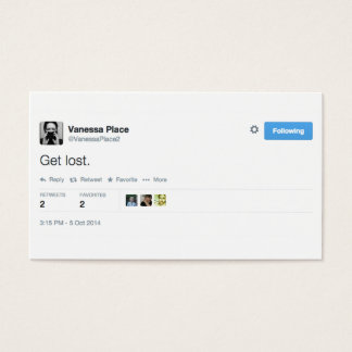 "Vanessa Place Business Cards ""Get Lost"""