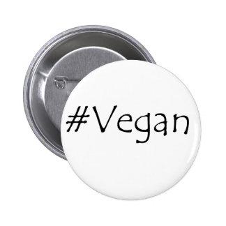 #Vegan 6 Cm Round Badge