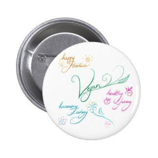 Vegan & happy lifestyle 6 cm round badge