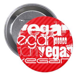 Vegan; Scarlet Red Stripes 3 Inch Round Button