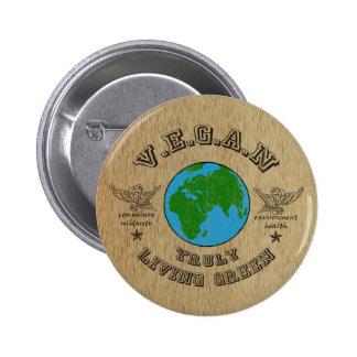 VEGAN -truly living green. 6 Cm Round Badge
