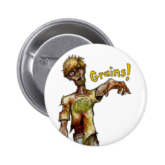 Vegan Zombie Wants Your Grains (button)