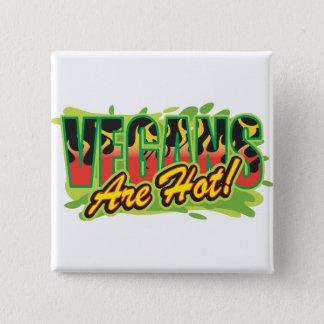 Vegans Are Hot 15 Cm Square Badge