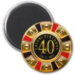 Vegas Casino Chip 40th Birthday   red gold black 6 Cm Round Magnet