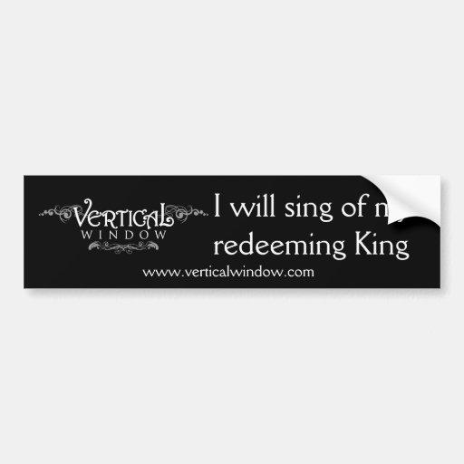 Vertical Window - bumper sticker w/ lyric