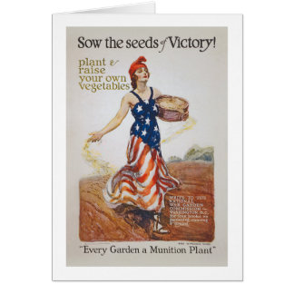 Victory Garden Liberty Sow Seeds WWI Propaganda Card