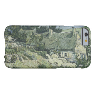 Vincent van Gogh - Thatched Cottages at Cordeville Barely There iPhone 6 Case