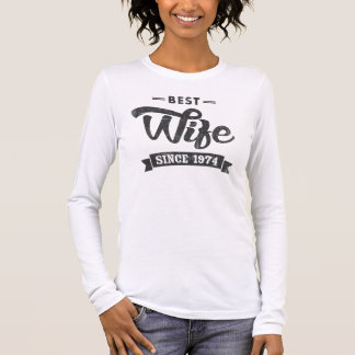 Vintage Best Wife Since 1974 Long Sleeve T-Shirt