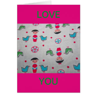 Vintage Fabric with Figures Birds Love You Card
