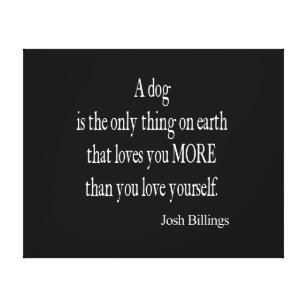 Be yourself quotes canvas prints wall art zazzle vintage josh billings dog love yourself quote canvas print solutioingenieria Images