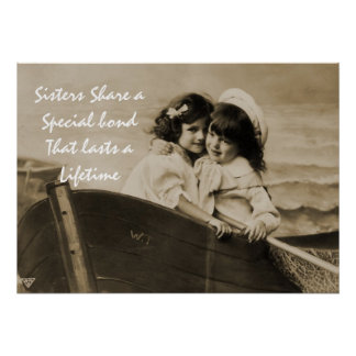 Vintage print Sisters Share A Special... Print