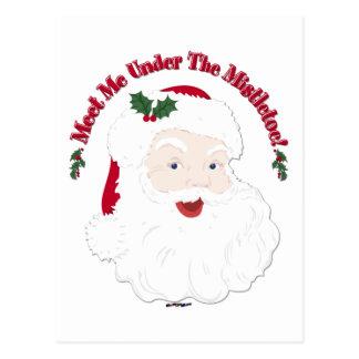 Vintage Style Santa Meet Me Under The Mistletoe! Postcard