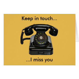 Vintage telephone, keep in touch, I miss you card