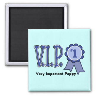 VIP Pappy Magnet