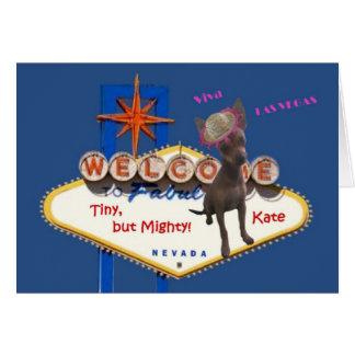 VIVA KATE the Las Vegas Chihuahua Card