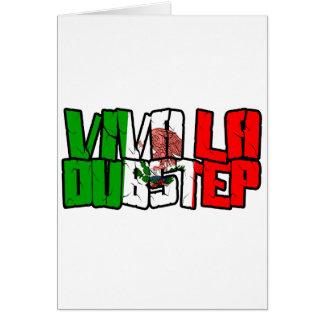 Viva La Dubstep Camisetas Card