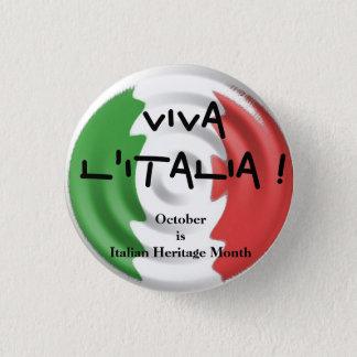 Viva l'Italia October is Italian Heritage Month 3 Cm Round Badge