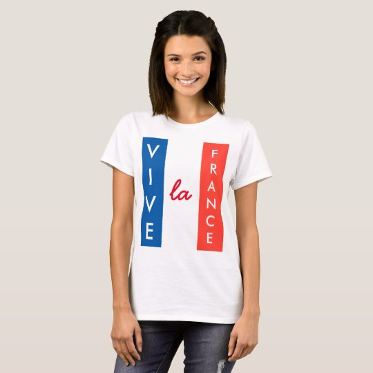 Vive La France French Flag Customisable T-Shirt