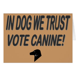 Vote Dog with Black Text Card