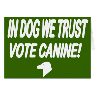 Vote Dog with White Text Card